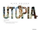 Mike Golden & Friends Utopia