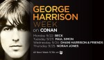 CONAN - George Harrison Week