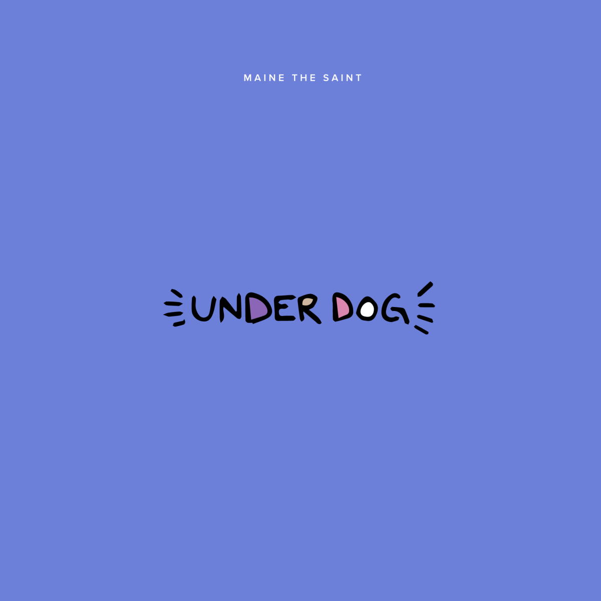 "Maine The Saint - ""Underdog"" (Prod. by Canis Major)"
