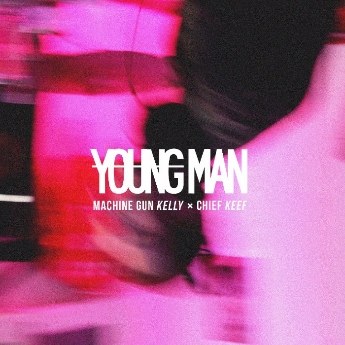 "Machine Gun Kelly feat. Chief Keef - ""Young Man"""