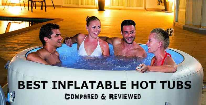 Best Inflatable Hot Tub Reviews – 8 of the best models for 2017