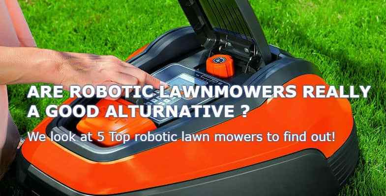 Top 5 Best Robotic Lawn Mowers For 2017 – Buyers Guide & Reviews