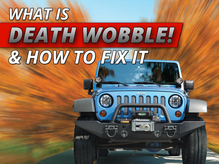 Jeep Death Wobble How To Properly Handle, Diagnose And Fix Quadratec
