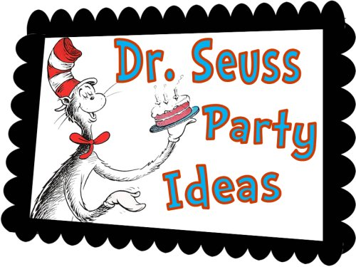 DIY Dr Seuss Party Games, Ideas, and Printable Invitations!