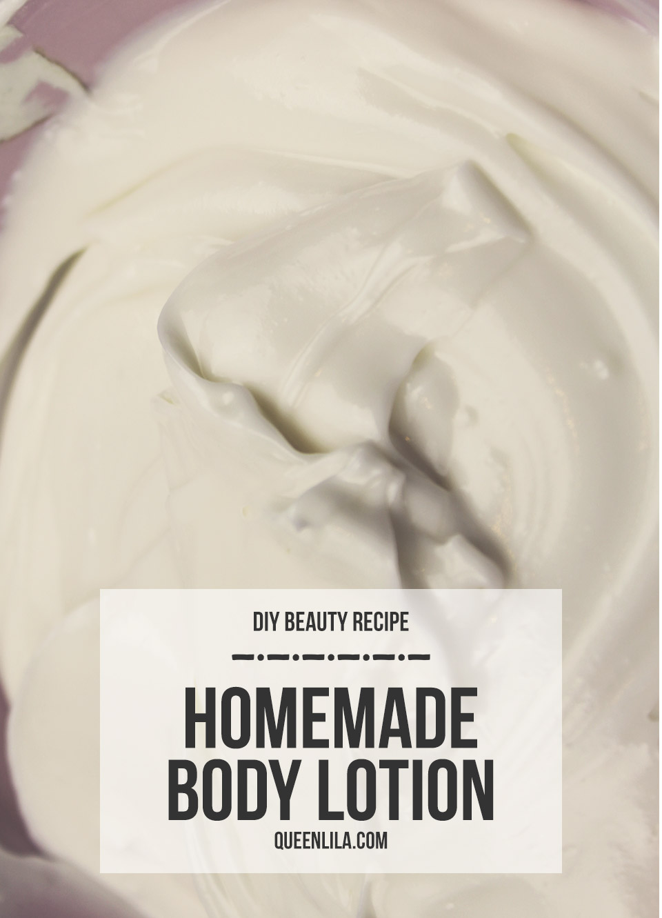 Make your own homemade body lotion by queenlila.com | Click through for the recipe!