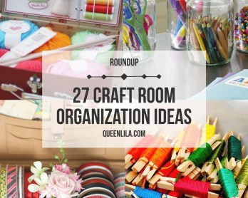 Queen Lila 27 ideas for craft room organization. Click through for the roundup!