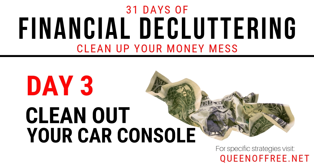 Financial Decluttering Day 3 Clean Out Your Car Console