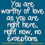 You Are Worthy of LoveSquare