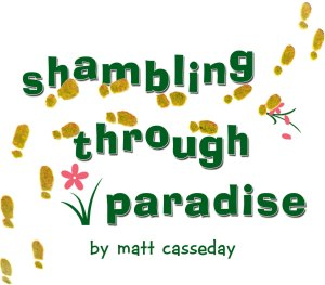 shambling through paradise