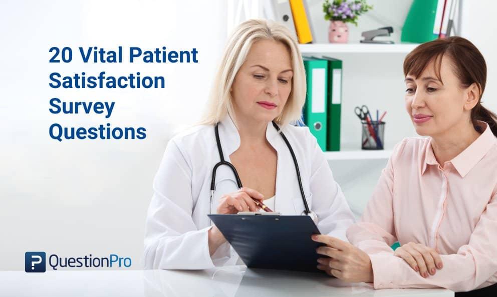 20 Patient Satisfaction Survey Questions for Questionnaire QuestionPro