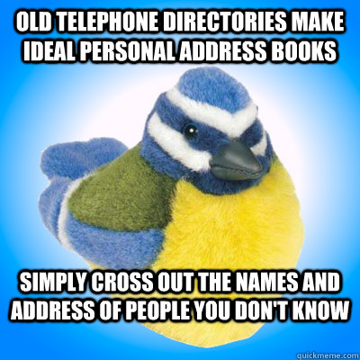 OLD telephone directories make ideal personal address books Simply