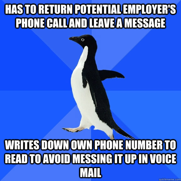Has to return potential employer\u0027s phone call and leave a message