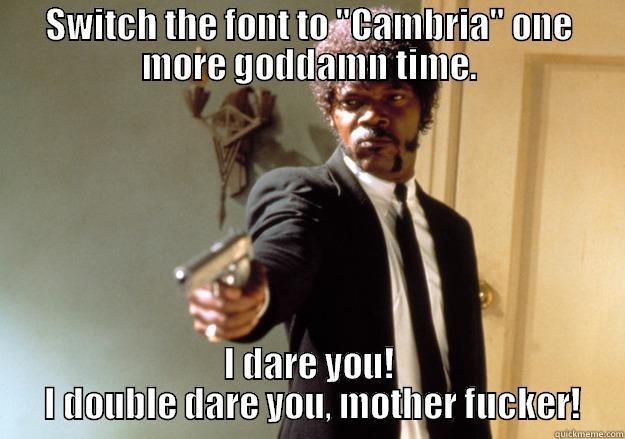 I\u0027m getting real sick of your shit, Microsoft Word - quickmeme