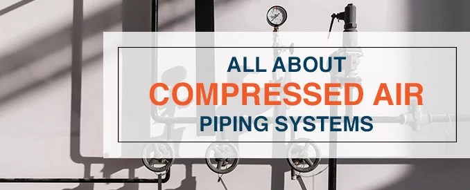 Guide to Compressed Air Piping Systems Quincy Compressor