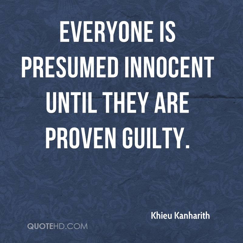 Khieu Kanharith Quotes QuoteHD - Presumed Innocent Author