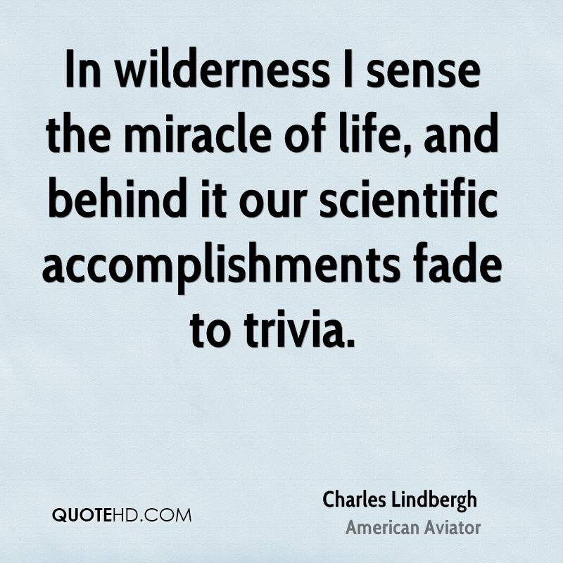 Charles Lindbergh Nature Quotes QuoteHD