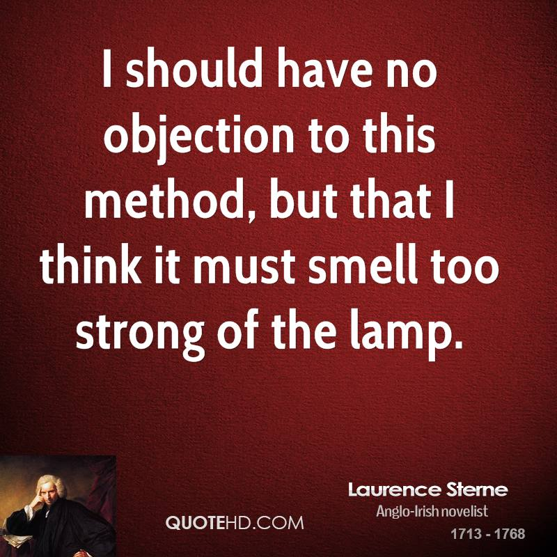 Laurence Sterne Quotes QuoteHD - i have no objection