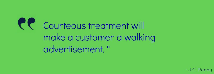 Quotes about Great customer service (33 quotes)