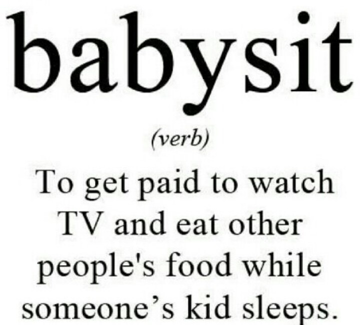 Quotes about Babysitter (91 quotes)