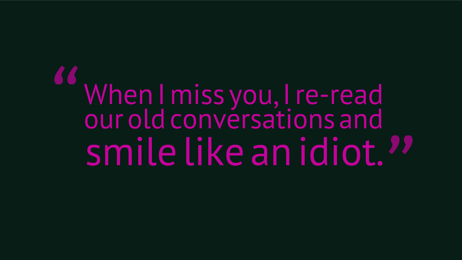 Cute Pinterest Quote Wallpapers Quotes About Missing Conversation 33 Quotes