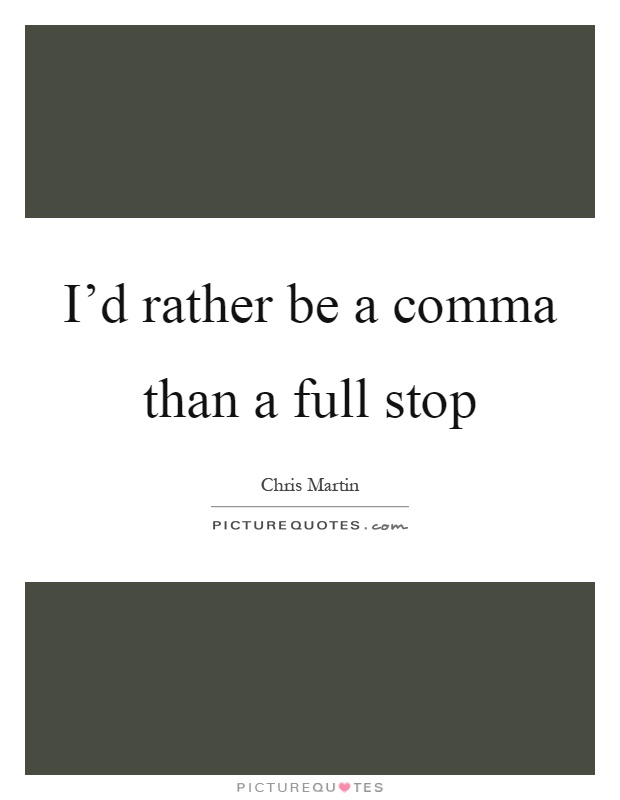 Quotes about Comma (88 quotes)