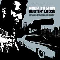 V/A – Pulp Fusion: Bustin' Loose