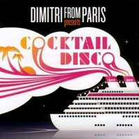 V/A - Dimitri From Paris Presents Cocktail Disco