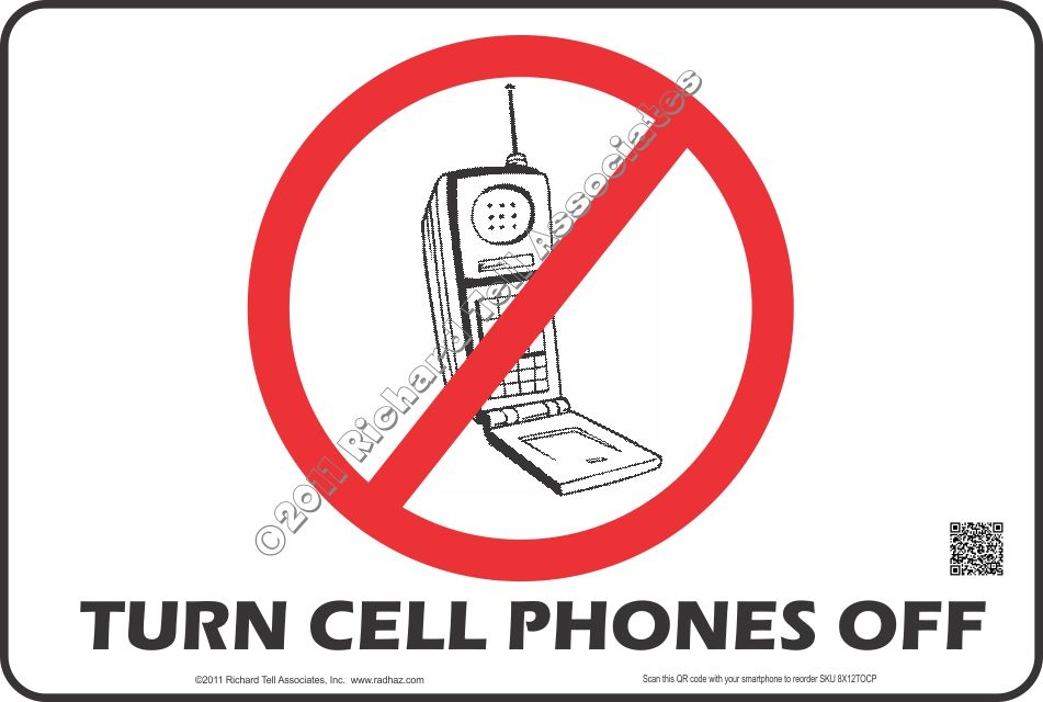 RadHaz 256-434-1273 - 8x12 TURN OFF CELLULAR TELEPHONE Sign - Turn Off Cell Phone Sign