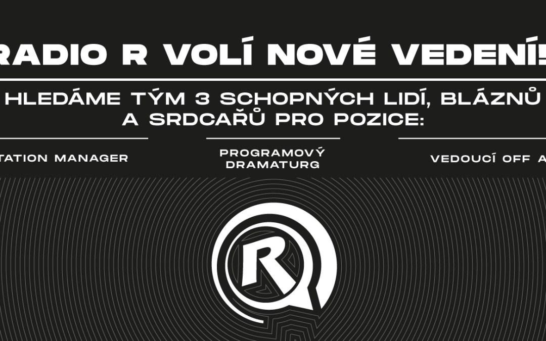 Radio R hledá nové vedení!