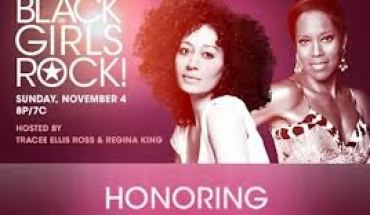 "Black Girls Rock BLACK GIRLS ROCK!â""¢ 2012 Celebrates and Inspires on Sunday, November 4 at 7p.m./ET*"