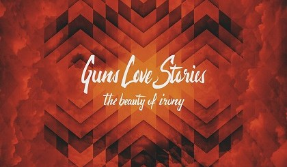 Guns_Love_Stories_The_Beauty_of_Irony_cover