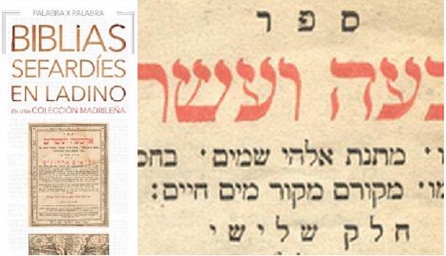 """""""Palabra por palabra: Biblias sefardíes en ladino de una colección madrileña"""", con su comisario Uriel Macías"""