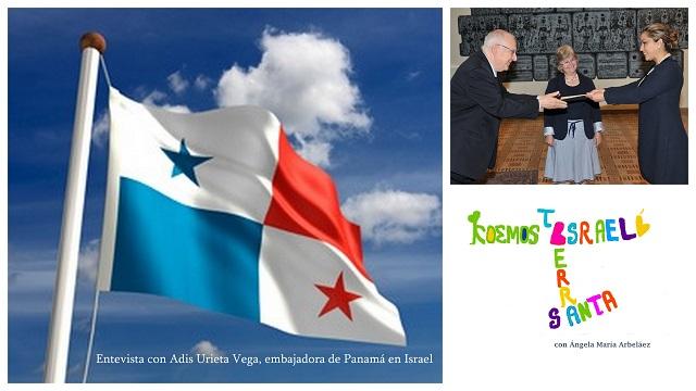 Entrevista con Adis Urieta, embajadora de Panamá en Israel