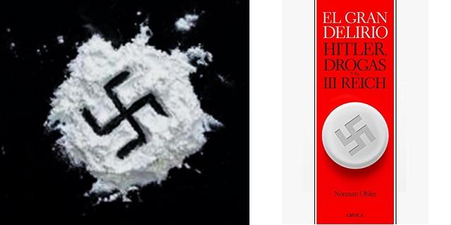 """""""El gran delirio, Hitler, drogas y el III Reich"""", de Norman Ohler, con Alicia Perris"""