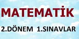 MATEMATİK 2.DÖNEM 1.SINAVLAR