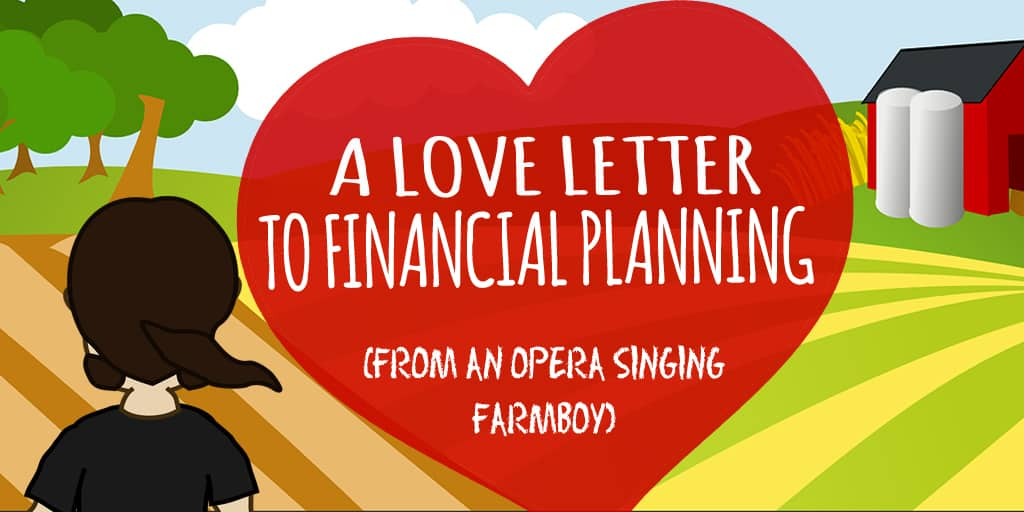 Financial Planning Love Letter - From Rags to Reasonable