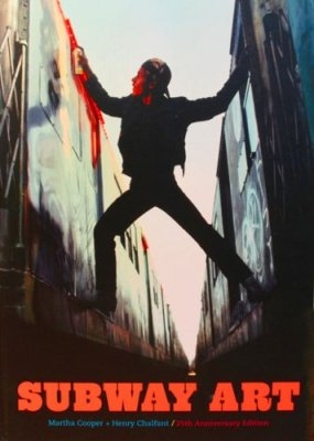 Subway Art - Martha Cooper & Henry Chalfant