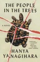 The People In the Trees - Hanya Yanagihara
