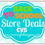 CVS Back to School Deals 7/27/14