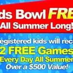 Kids Bowl FREE All Summer Long (2 FREE Passes Per Child, Per Day!) OVER $500 VALUE!