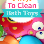 3 Ways To Clean Bath Toys