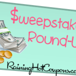 HUGE List of Instant Win Games and Sweepstakes Round-Up (LOTS OF READERS WINNING!)