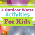 4 Outdoor Water Activities for Kids