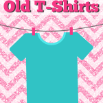 5 New Ways To Use Old T-Shirts