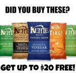 FREE $20 if you Purchased Kettle Brand Products