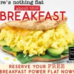 Corner Bakery Cafe: FREE Breakfast Power Flat! (No Purchase Required)