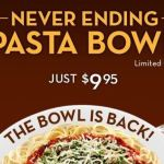 Olive Garden's Never Ending Pasta Bowl is Back = Unlimited Pasta, Soup or Salad and Breadstick!