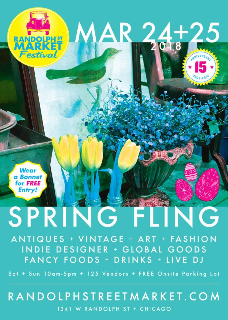 Spring Fling March 24+25 Randolph Street Market