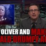 John Oliver and Make Donald Drumpf Again