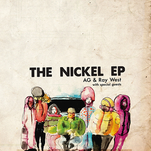 A.G. & Ray West – The Nickel EP